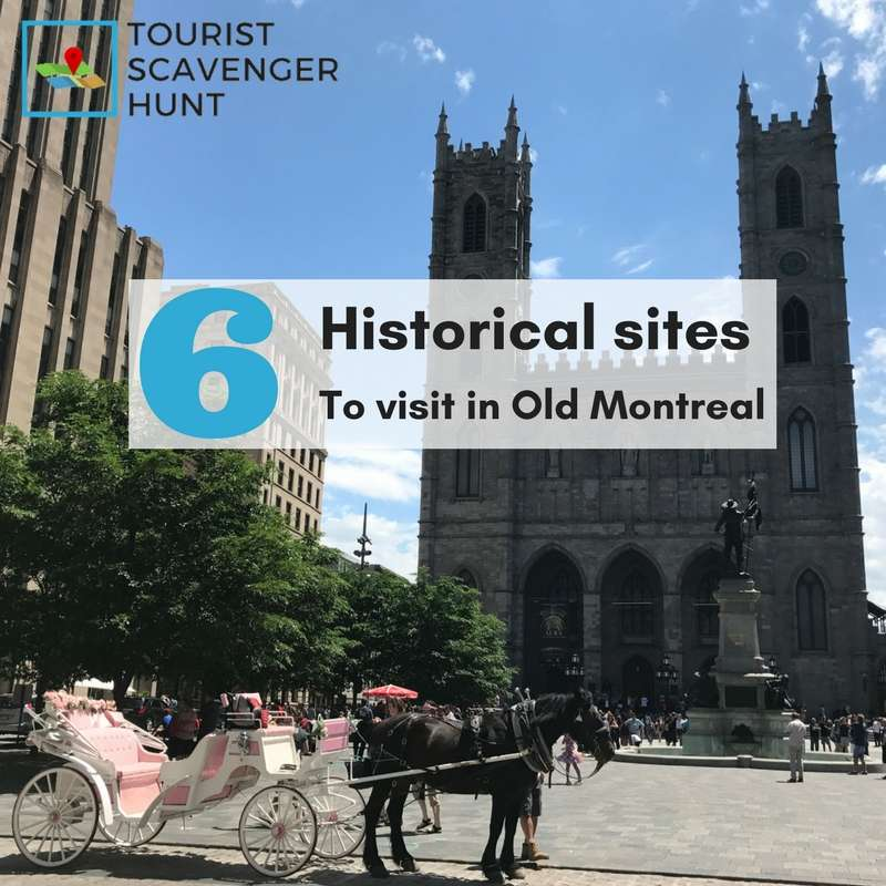 6 historical sites in Old Montreal