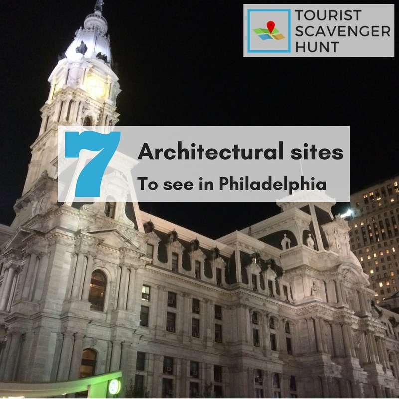 7 architectural sites to see in Philadelphia