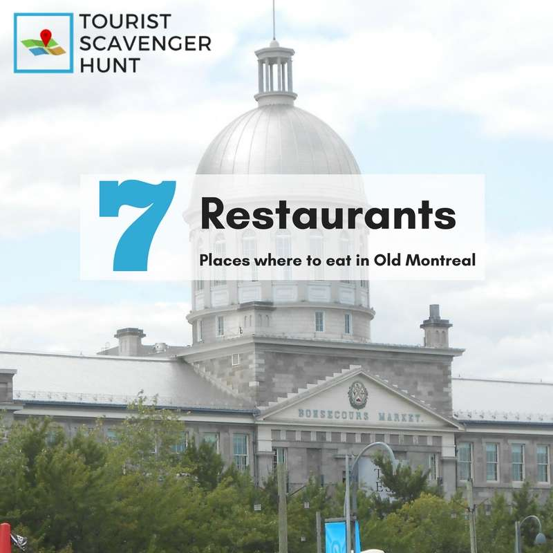 7 places to eat in Old Montreal