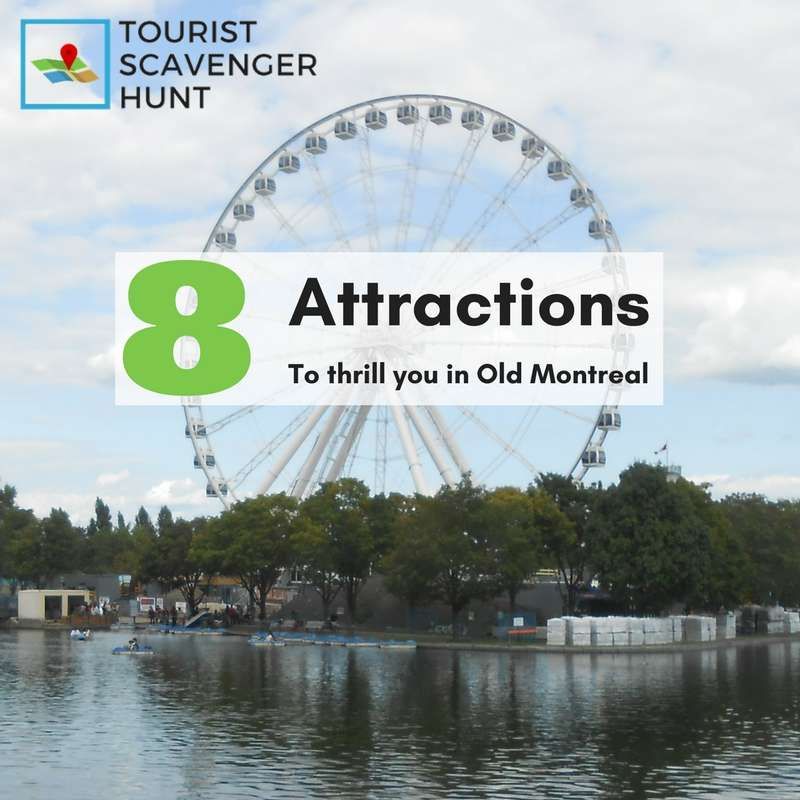 8 attractions in Old Montreal