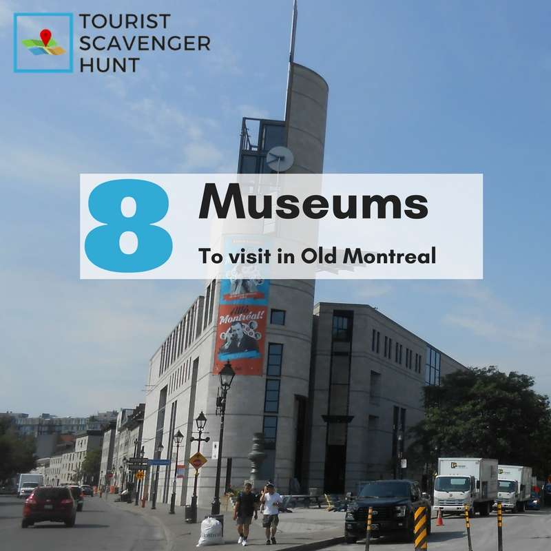 8 museums to visit in Old Montreal
