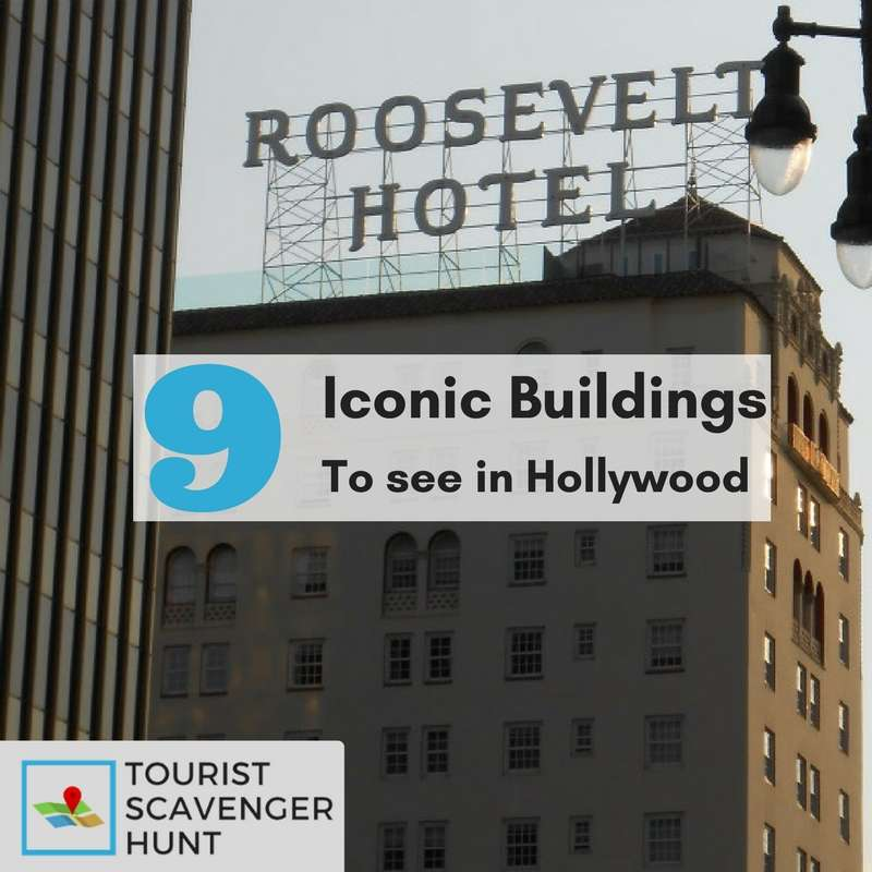 9 Hollywood iconic buildings