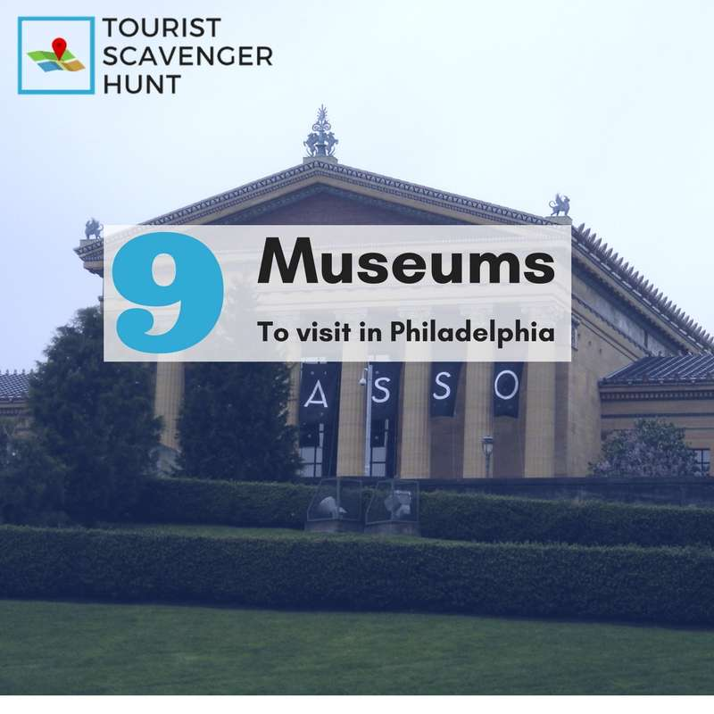 9 museums to visit in Philadelphia