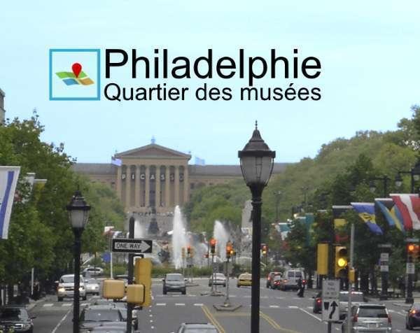 Philadelphie quartier des musées