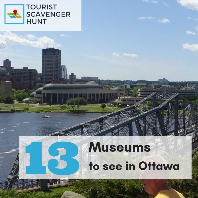 13 museums in Ottawa