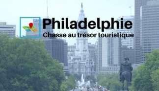 Philadelphie chasse au trésor touristique