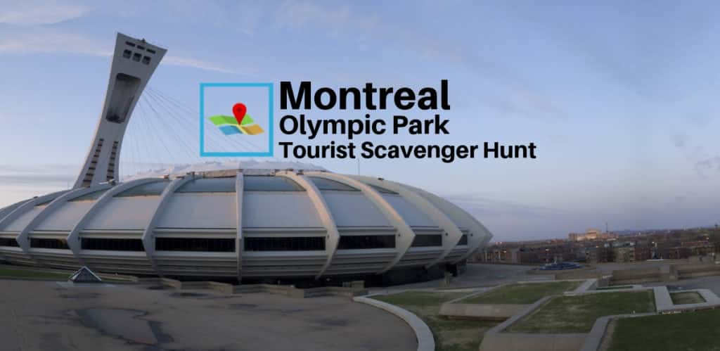 Montreal Olympic tourist scavenger hunt