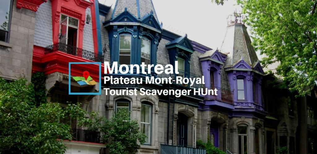 Montreal Plateau Mont-Royal tourist scavenger hunt