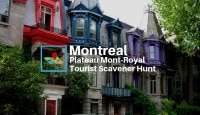 Montreal Plateau Mount-Royal tourist scavenger hunt