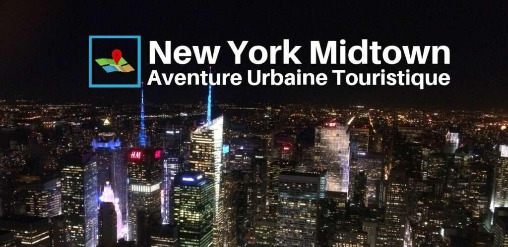 nyc midtown aventure urbaine