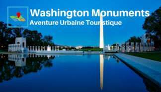 Washington monuments aventure urbaine