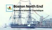 Boston North End aventure urbaine