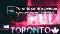 Toronto centre civique aventure urbaine