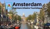amsterdam aventure urbaine touristique